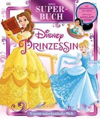 Mein Superbuch Disney Prinzessin, m. Poster