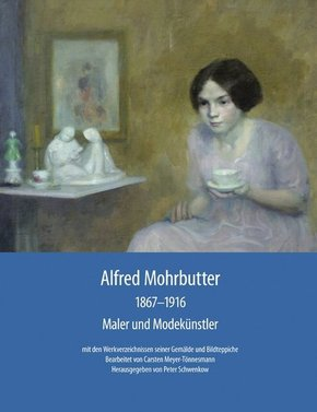 Alfred Mohrbutter 1867-1916