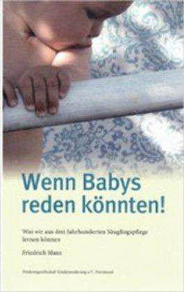 Wenn Babys reden könnten!
