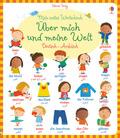 Mein erstes Wörterbuch: Über mich und meine Welt, Arabisch - Deutsch