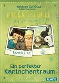 Bella und Olli und die Murmels - Ein (fast) perfekter Kaninchentraum