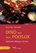 Dino auf dem Polylux