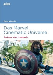 Das Marvel Cinematic Universe - Anatomie einer Hyperserie
