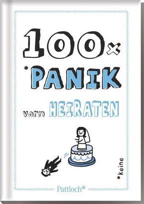 100 x Panik vorm Heiraten