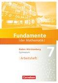 Fundamente der Mathematik, Gymnasium Baden-Württemberg: 7. Schuljahr, Arbeitsheft