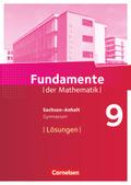 Fundamente der Mathematik, Gymnasium Sachsen-Anhalt: 9. Schuljahr, Lösungen