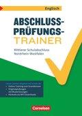 Abschlussprüfungstrainer Englisch - Nordrhein-Westfalen 10. Schuljahr - Mittlerer Schulabschluss