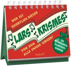 Wer ist eigentlich dieser Lars Krismes, von dem ständig alle singen?