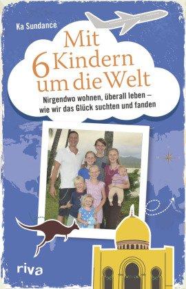 Mit 6 Kindern um die Welt