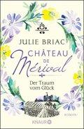 Château de Mérival - Der Traum vom Glück