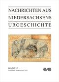 Nachrichten aus Niedersachsens Urgeschichte, Beihefte: Fundchronik Niedersachsen 2015; H.20