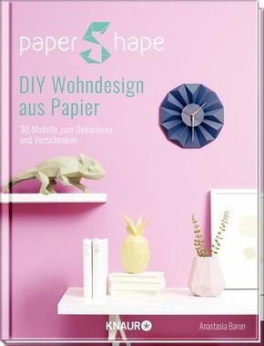 PaperShape DIY Wohndesign aus Papier