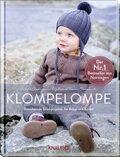 Klompelompe - Bezaubernde Strickprojekte für Babys und Kinder