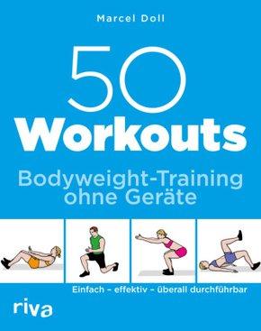 50 Workouts - Bodyweight-Training ohne Geräte