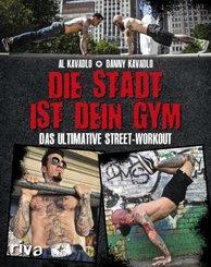 Die Stadt ist dein Gym