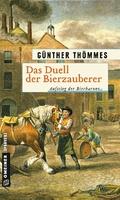 Das Duell der Bierzauberer - Aufstieg der Bierbarone