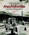 Historische Ansichtskarten aus Berchtesgaden - Bd.7