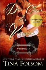 Der Clan der Vampire - Venedig 3 (Zweisprachige Ausgabe Deutsch/Englisch)