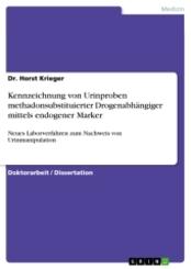 Kennzeichnung von Urinproben methadonsubstituierter Drogenabhängiger mittels endogener Marker