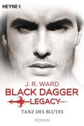 Black Dagger Legacy - Tanz des Blutes