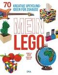 Mein LEGO - 70 kreative Upcycling-Ideen für zuhause