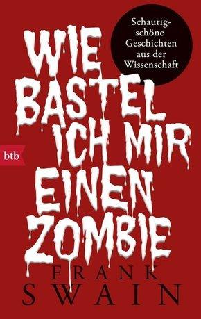 Wie bastel ich mir einen Zombie