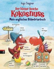 Der kleine Drache Kokosnuss - Mein englisches Bildwörterbuch