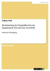 Bestimmung der Kapitalkosten im Impairment Test für den Goodwill