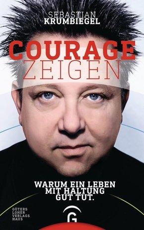 Courage zeigen