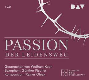Passion. Der Leidensweg, 1 Audio-CD