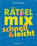 Der große Rätselmix - schnell und leicht - Bd.3