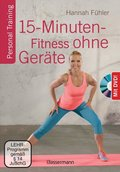 15-Minuten-Fitness ohne Geräte, m. DVD