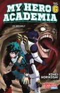 My Hero Academia - Es brodelt