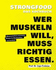 Strongfood - Das Kochbuch