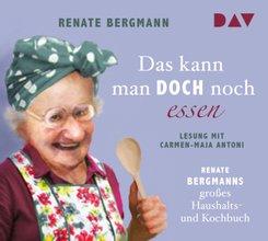 Das kann man doch noch essen. Renate Bergmanns großes Haushalts- und Kochbuch, 2 Audio-CDs
