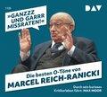 """""""Ganzzz und garrr missraten"""". Die besten O-Töne von Marcel Reich-Ranicki, 1 Audio-CD"""