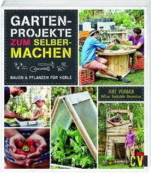Gartenprojekte zum Selbermachen