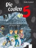 Die coolen 5 - Das dunkle Geheimnis des Käpten Agly