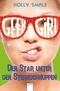 Geek Girl - Der Star unter den Sternschnuppen