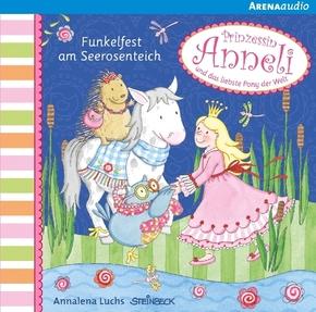 Prinzessin Anneli - Funkelfest am Seerosenteich, Audio-CD