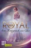 Royal: Ein Königreich aus Glas