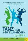 Tanz und Bewegungsideen für Jungen