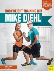Bodyweight Training mit Mike Diehl