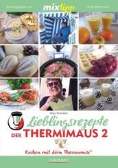 mixtipp Lieblingsrezepte der Thermimaus - Bd.2
