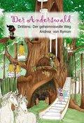Der Anderswald - Der geheimnisvolle Weg