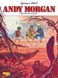 Andy Morgan Gesamtausgabe - Bd.1