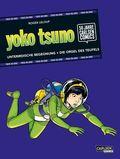 Yoko Tsuno: TWO-IN-ONE - Unterirdische Begegnung und Die Orgel des Teufels