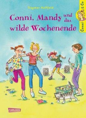 Conni & Co - Conni, Mandy und das wilde Wochenende