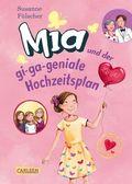 Mia und der gi-ga-geniale Hochzeitsplan