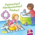 Leonie: Pipimachen! Händewaschen! Sauber!
